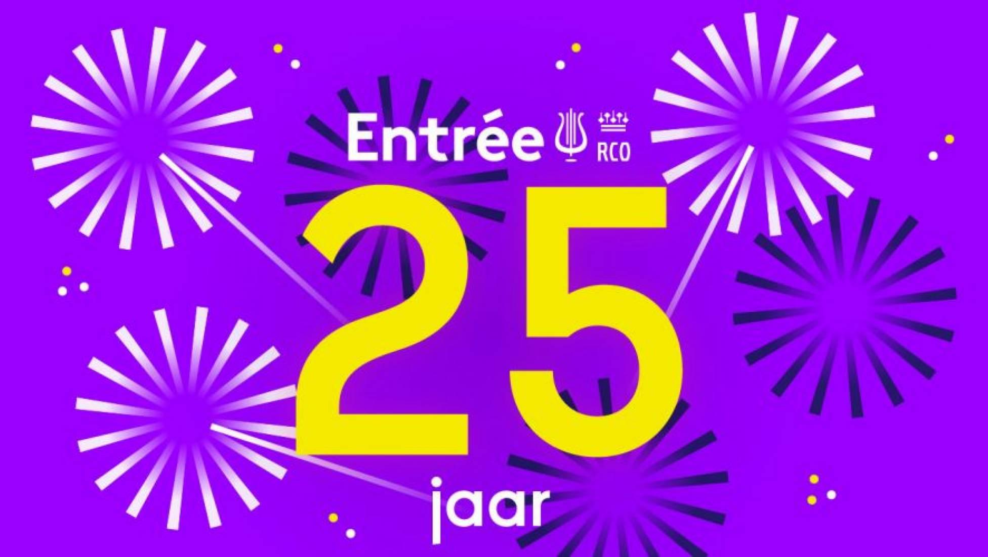 Entrée bestaat 25 jaar!